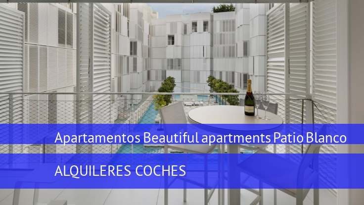 Apartamentos Beautiful apartments Patio Blanco