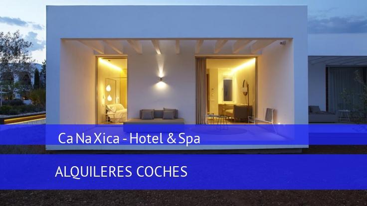 Hotel Ca Na Xica - Hotel & Spa