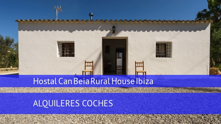 Hostal Can Beia Rural House Ibiza booking