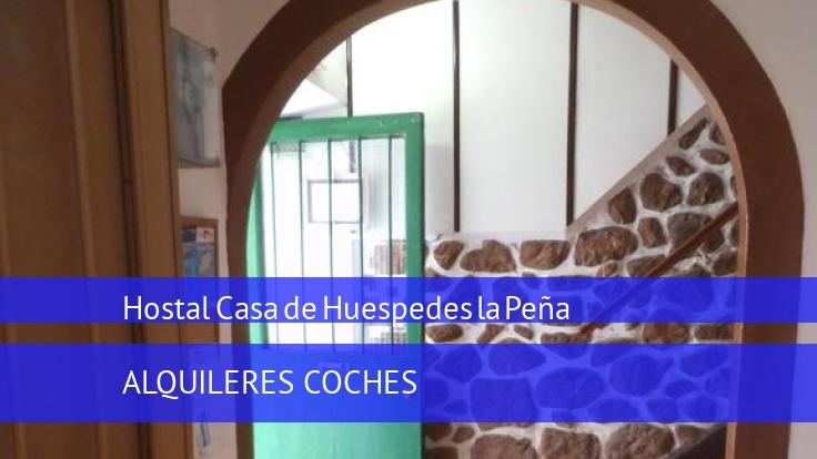 Hostal Casa de Huespedes la Peña