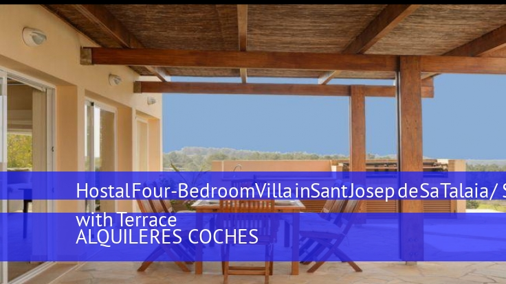 Hostal Four-Bedroom Villa in Sant Josep de Sa Talaia / San Jose with Terrace booking