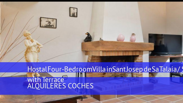 Hostal Four-Bedroom Villa in Sant Josep de Sa Talaia / San Jose with Terrace opiniones