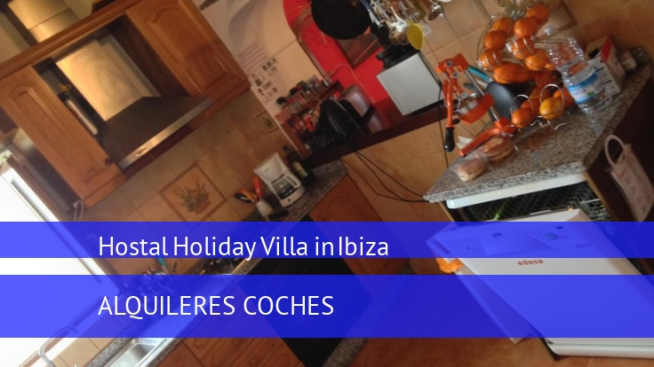 Hostal Holiday Villa in Ibiza reservas