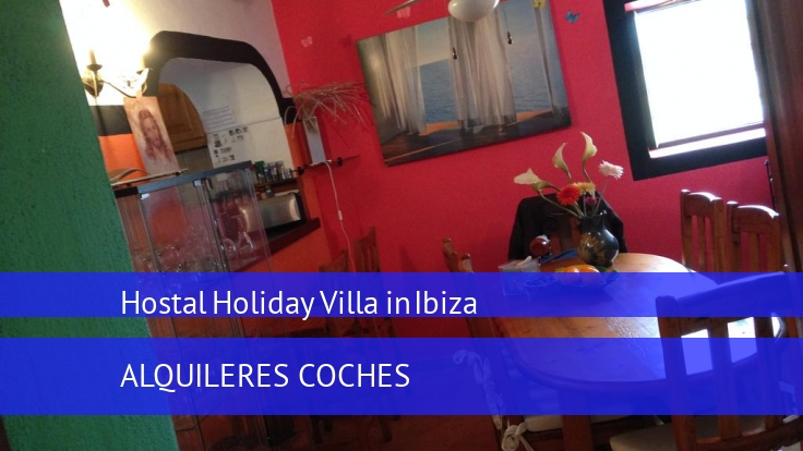 Hostal Holiday Villa in Ibiza reverva