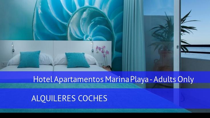 Hotel Apartamentos Marina Playa - Solo Adultos reverva