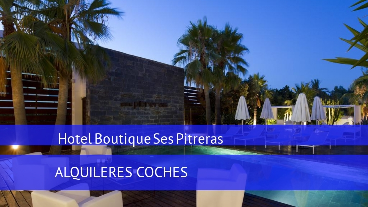 Hotel Hotel Boutique Ses Pitreras