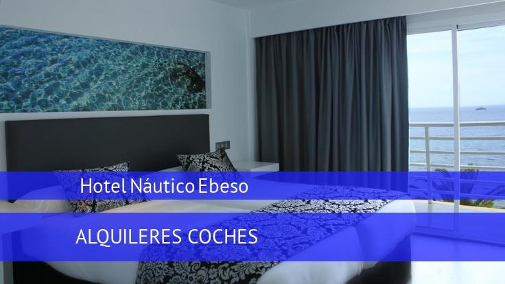 Hotel Hotel Náutico Ebeso