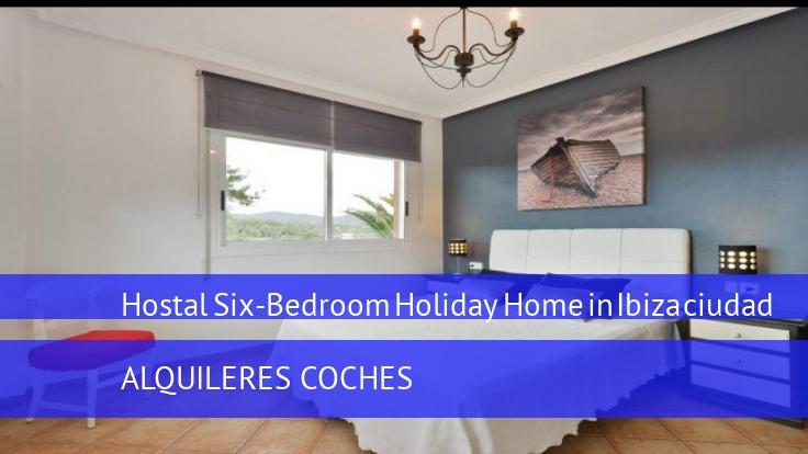 Hostal Six-Bedroom Holiday Home in Ibiza ciudad reservas