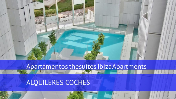 Apartamentos thesuites Ibiza Apartments