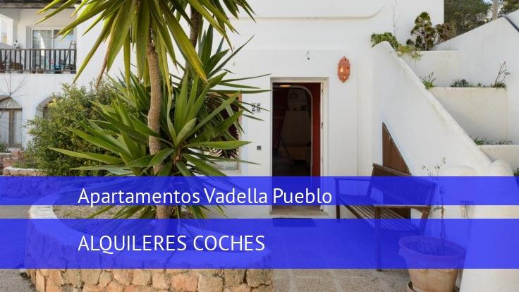 Apartamentos Vadella Pueblo