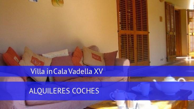 Villa Villa in Cala Vadella XV