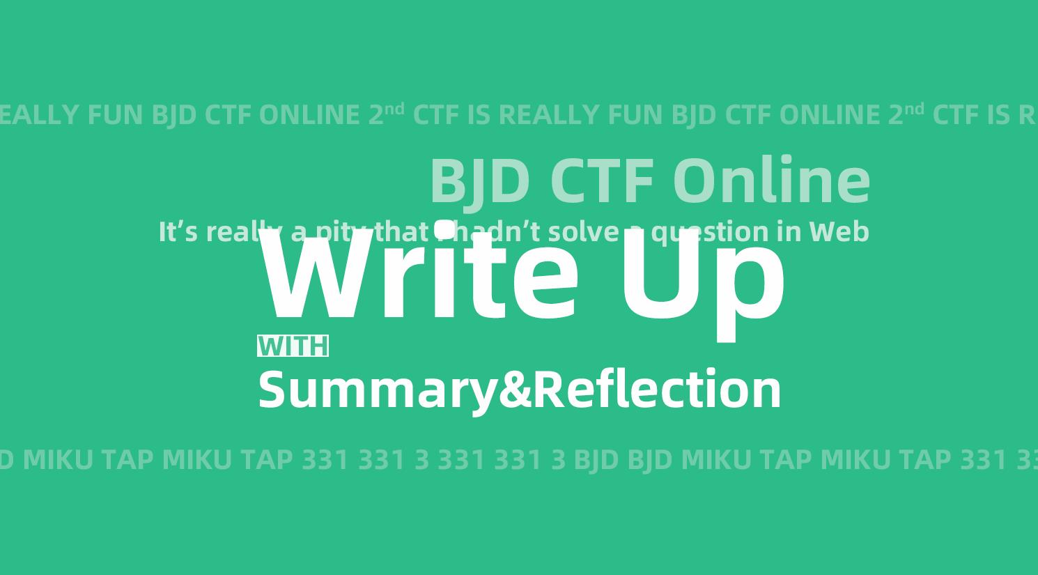 某萌新的 BJD CTF Online 之旅