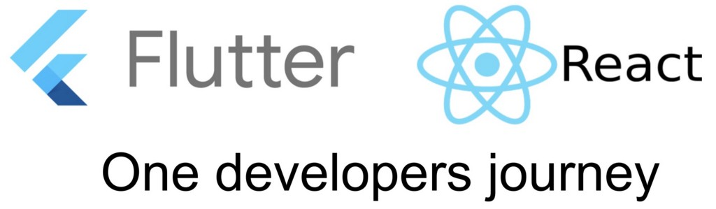 React to Flutter: One Developers Journey Banner