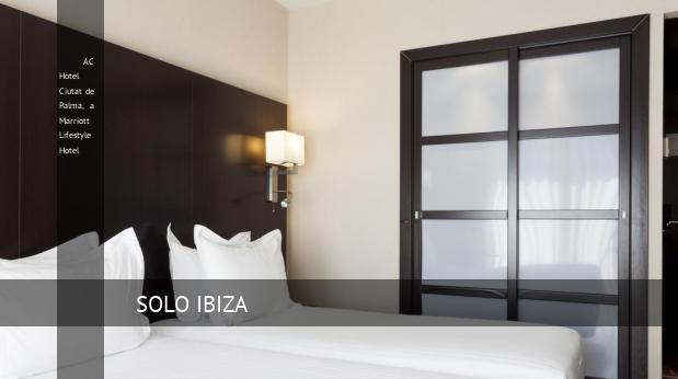 AC Hotel Ciutat de Palma, a Marriott Lifestyle Hotel barato
