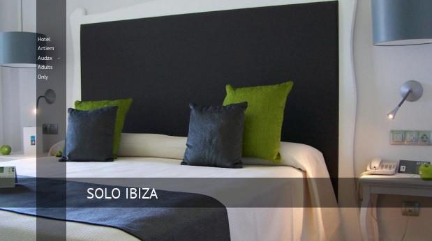 Hotel Artiem Audax - Solo Adultos opiniones