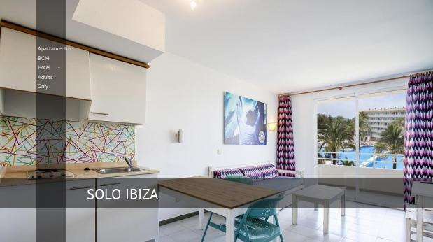 Apartamentos BCM Hotel - Solo Adultos reservas
