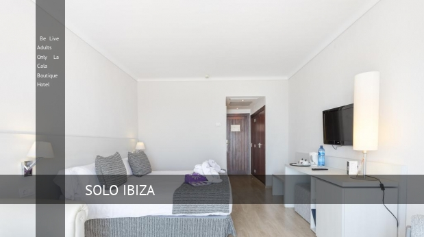 Be Live Solo Adultos La Cala Boutique Hotel booking