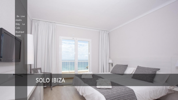 Be Live Solo Adultos La Cala Boutique Hotel reverva