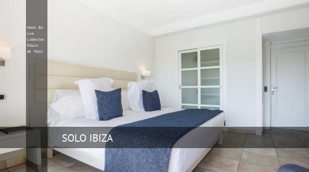 Hotel Be Live Collection Palace de Muro Mallorca