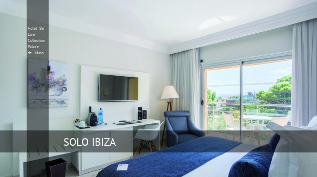 Hotel Be Live Collection Palace de Muro Playa de Muro