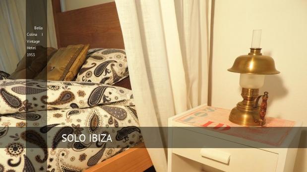 Bella Colina I Vintage Hotel 1953 reverva