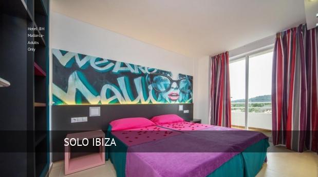 Hotel BH Mallorca- Solo Adultos booking
