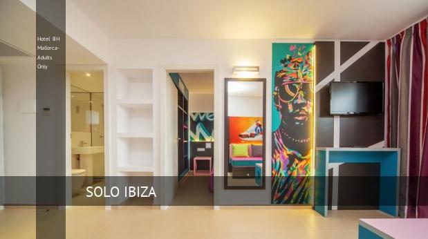 Hotel BH Mallorca- Solo Adultos reservas