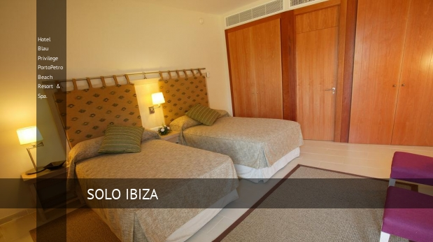 Hotel Blau Privilege PortoPetro Beach Resort & Spa. barato