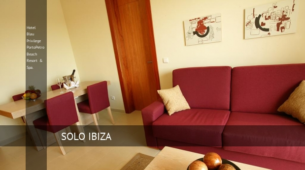 Hotel Blau Privilege PortoPetro Beach Resort & Spa. consejos