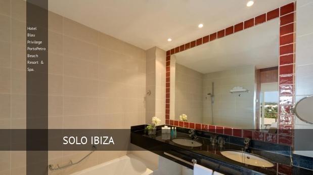 Hotel Blau Privilege PortoPetro Beach Resort & Spa. mejor-precio