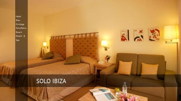 Hotel Blau Privilege PortoPetro Beach Resort & Spa. Portopetro
