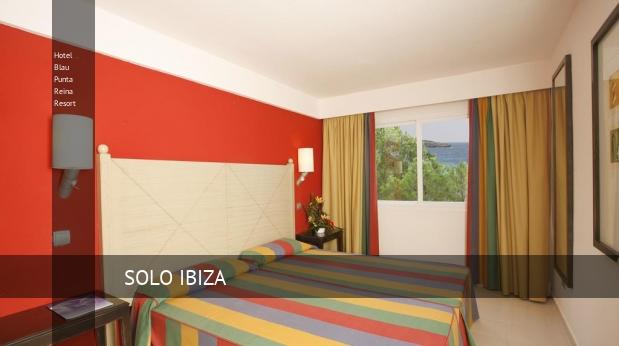 Hotel Blau Punta Reina Resort 4 Estrellas