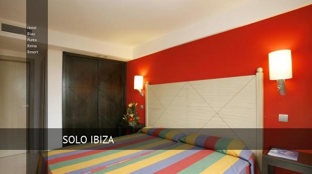 Hotel Blau Punta Reina Resort barato