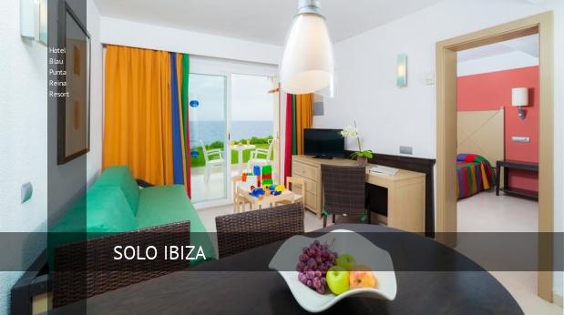 Hotel Blau Punta Reina Resort oferta