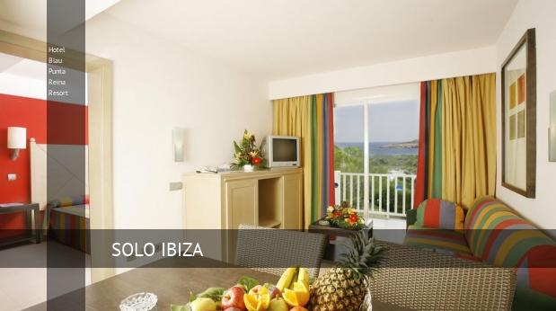 Hotel Blau Punta Reina Resort opiniones