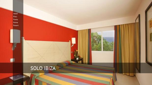Hotel Blau Punta Reina Resort reservas
