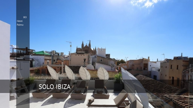 BO Hotel Palma en Mallorca, opiniones y reserva - Solo Ibiza