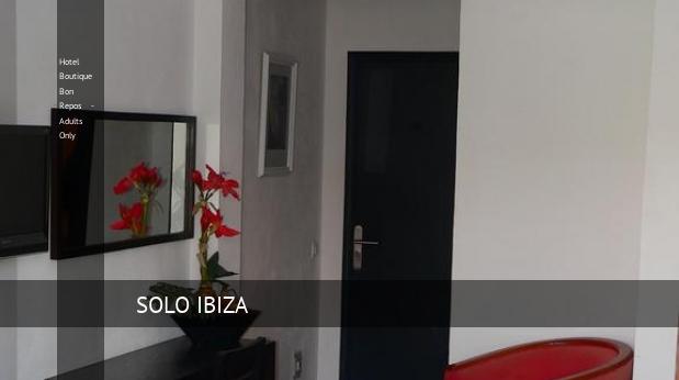 Hotel Boutique Bon Repos - Solo Adultos reservas