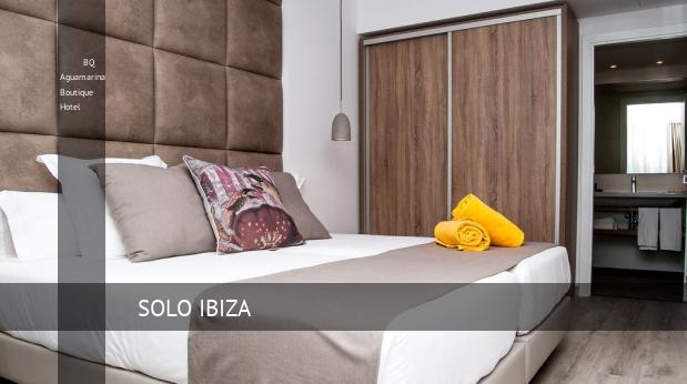 BQ Aguamarina Boutique Hotel reservas