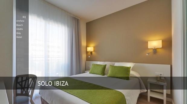 BQ Amfora Beach Solo Adultos Hotel booking