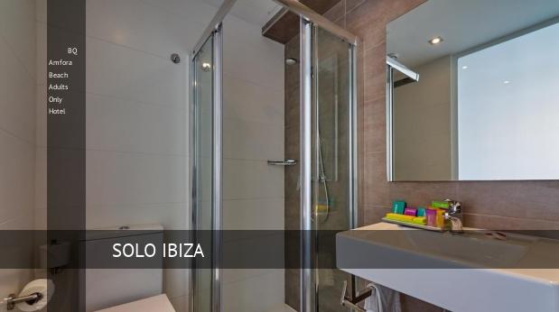 BQ Amfora Beach Solo Adultos Hotel reverva