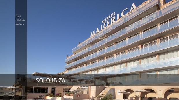 Hotel Catalonia Majórica