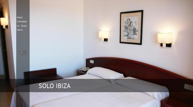 Hotel Complejo La Santa María reservas