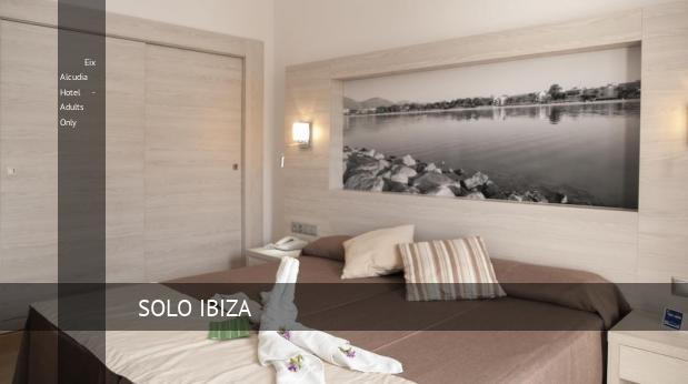 Eix Alcudia Hotel - Solo Adultos oferta