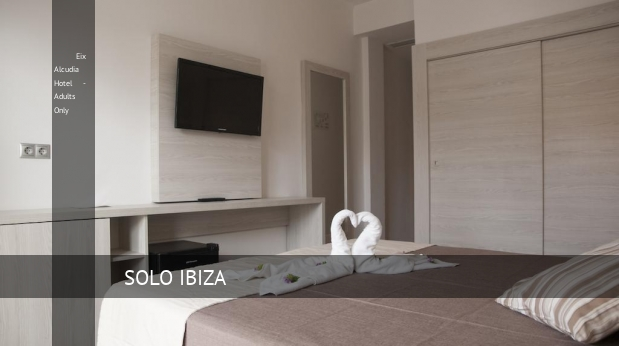 Eix Alcudia Hotel - Solo Adultos ofertas