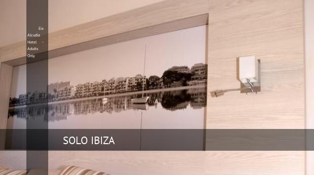 Eix Alcudia Hotel - Solo Adultos opiniones