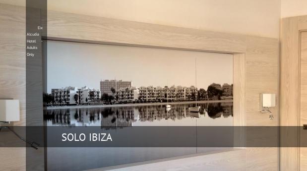 Eix Alcudia Hotel - Solo Adultos reservas