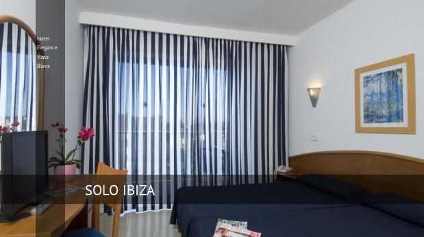 Hotel Elegance Vista Blava opiniones