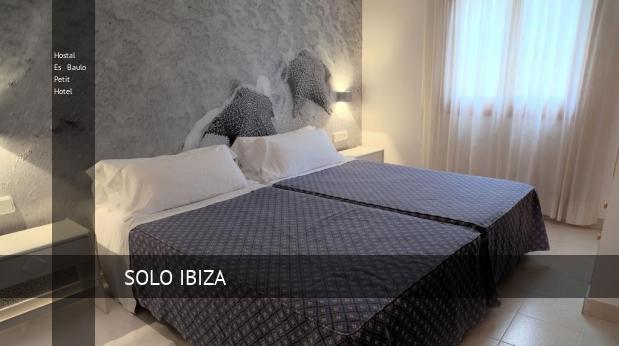Hostal Es Baulo Petit Hotel barato