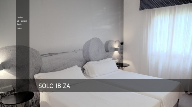 Hostal Es Baulo Petit Hotel opiniones
